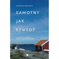 Samotny jak Szwed?. O...