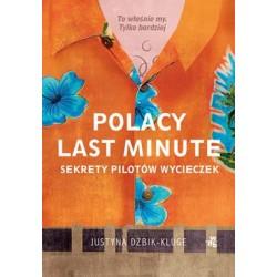 Polacy last minute. Sekrety...