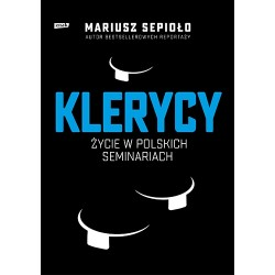 Klerycy. O życiu w polskich...